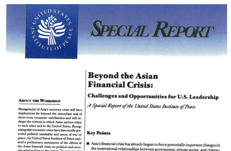 Beyond The Asian Financial Crisis: Challenges and Opportunities for U.S. Leadership