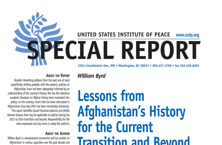 Lessons from Afghanistan's History for the Current Transition and Beyond
