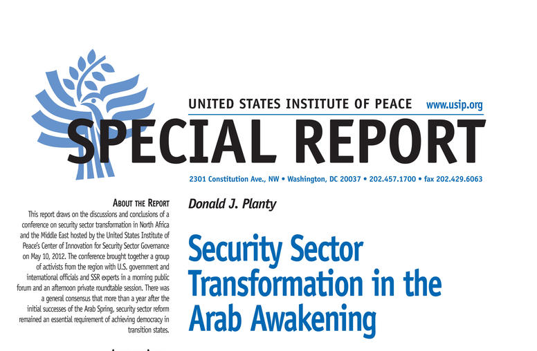 Security Sector Transformation in the Arab Awakening