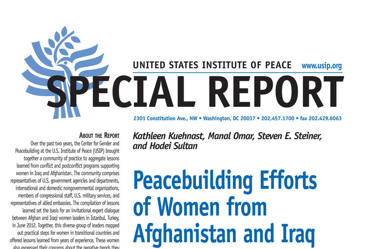Peacebuilding Efforts of Women from Afghanistan and Iraq: Lessons in Transition