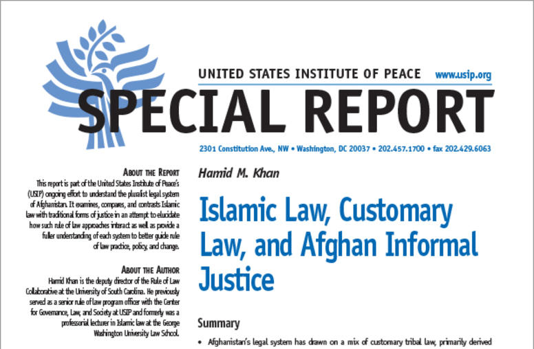 Islamic Law, Customary Law and Afghan Informal Justice