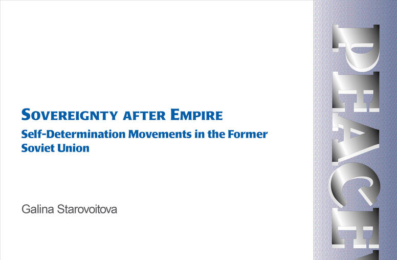 Sovereignty after Empire: Self-Determinationa Movements in the Former Soviet Union