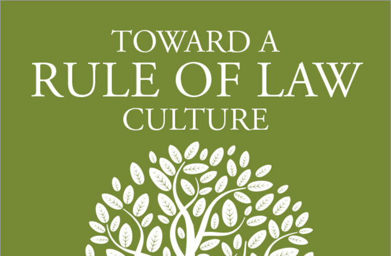 Toward a Rule of Law Culture