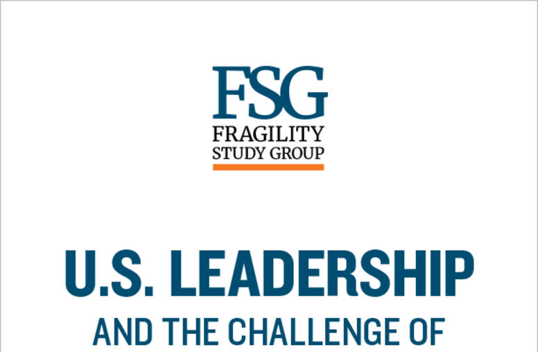 U.S. Leadership and the Challenge of 'State Fragility'