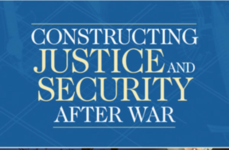 Constructing Justice and Security After War