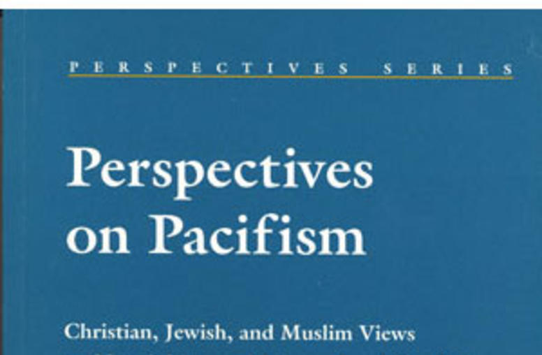 Perspectives on Pacifism