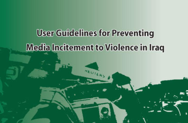 User Guidelines for Preventing Media Incitement to Violence in Iraq - Elections Edition