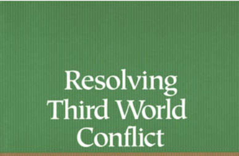Resolving Third World Conflict