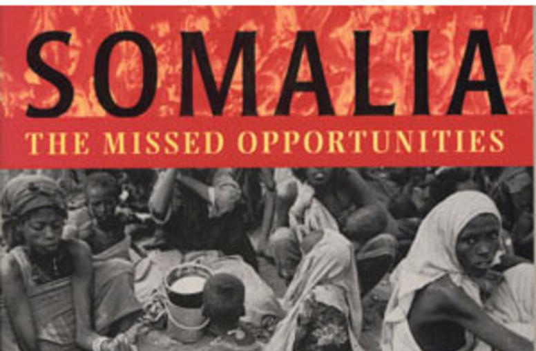 Somalia - The Missed Opportunities