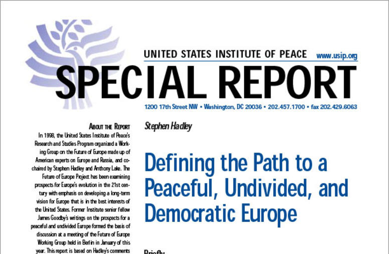 Defining the Path to a Peaceful, Undivided, and Democratic Europe
