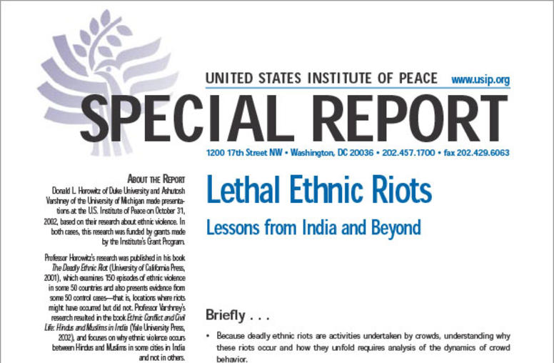 Lethal Ethnic Riots: Lessons from India and Beyond