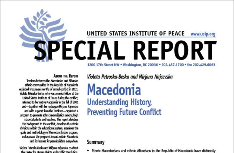 Macedonia: Understanding History, Preventing Future Conflict
