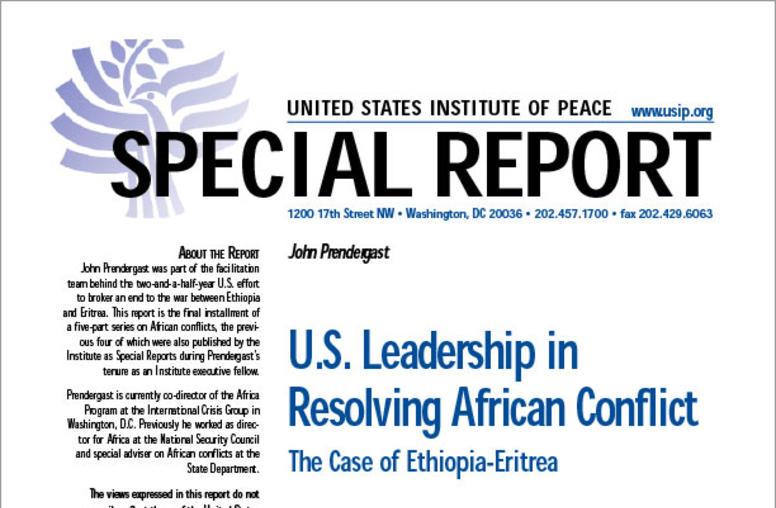 U.S. Leadership in Resolving African Conflict: The Case of Ethiopia-Eritrea