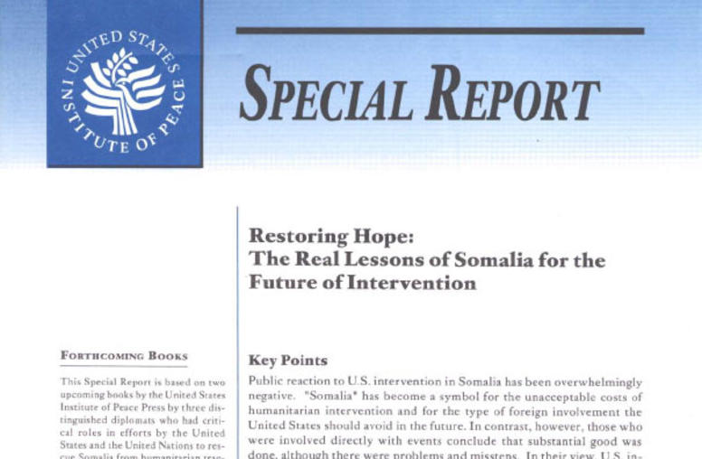 Restoring Hope: The Real Lessons of Somalia for the Future of Intervention