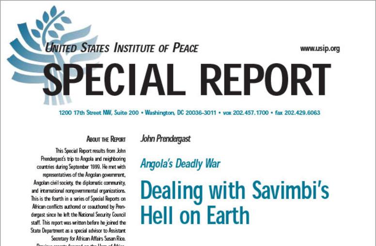 Angola's Deadly War: Dealing with Savimbi's Hell on Earth